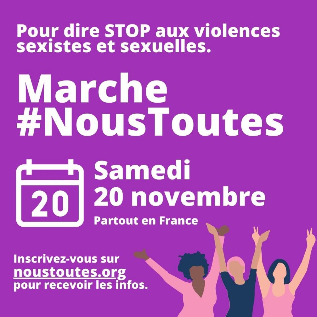 Pour dire STOP aux violences sexistes et sexuelles. Marche #NousToutes Samedi 20 novembre, partout en France Inscrivez-vous sur noustoutes.org pour recevoir toutes les infos.